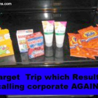 Target Trip – Which Resulted in Calling Corporate…AGAIN!!!