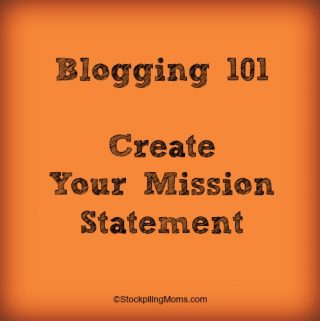 Blogging 101 – Creating Your Mission Statement