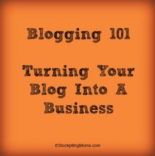 Blogging 101 – Turning Your Blog Into A Business