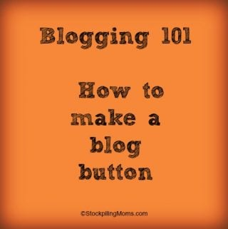 Blogging 101 – How to make a blog button