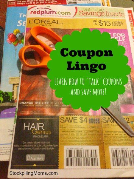 """Coupon Lingo - Learn how to """"talk"""" in coupons and save more money at the store!"""
