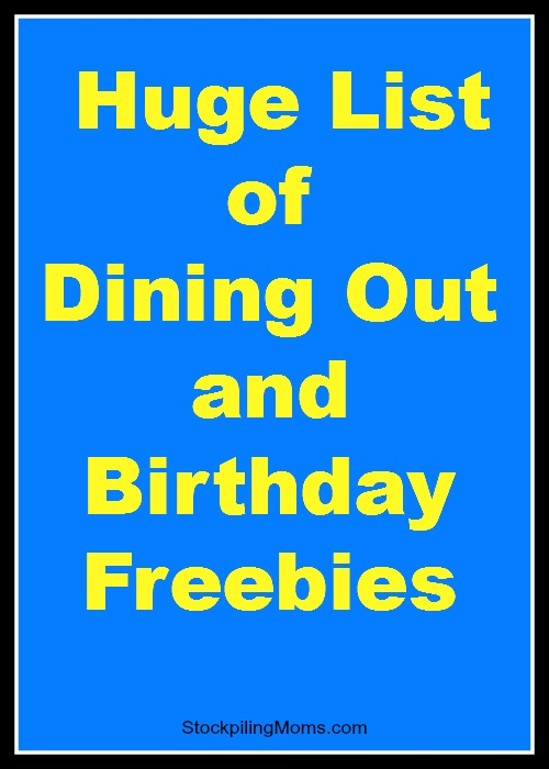 Huge List of Dining Out and Birthday Freebies
