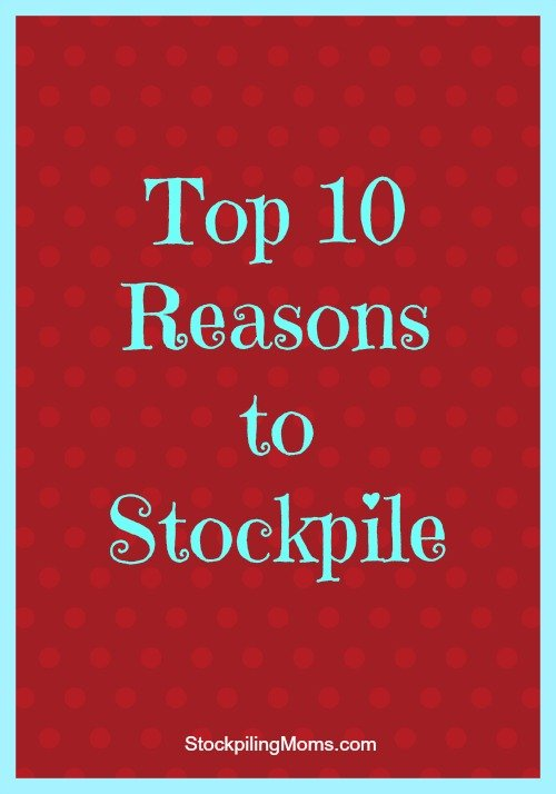 top 10 reasons to stockpile