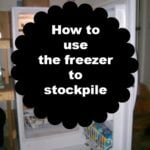 How to use the freezer to stockpile