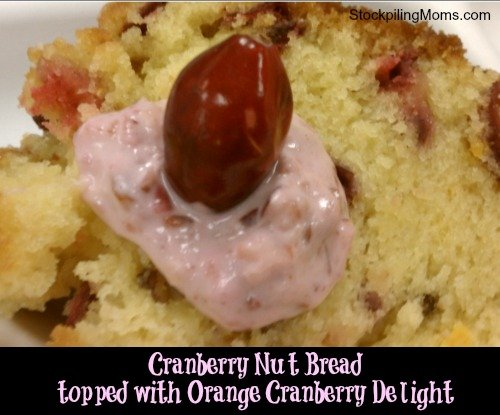 Cranberry Nut Bread with Orange Cranberry Delight is the perfect addition to your Christmas breakfast menu!