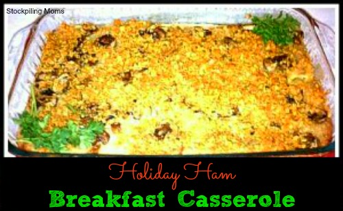 Holiday Ham Breakfast Casserole is perfect for Christmas morning.