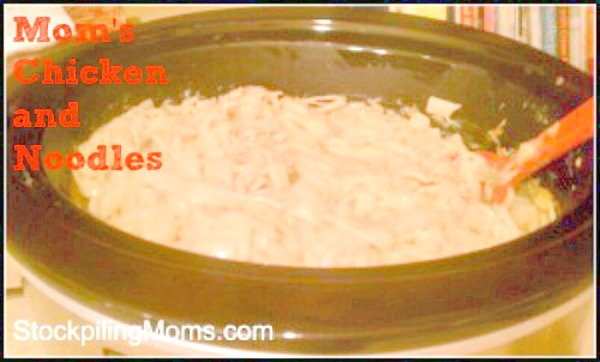 Mom's Chicken and Noodles are so easy to make in the crockpot
