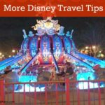 More Disney Travel Tips