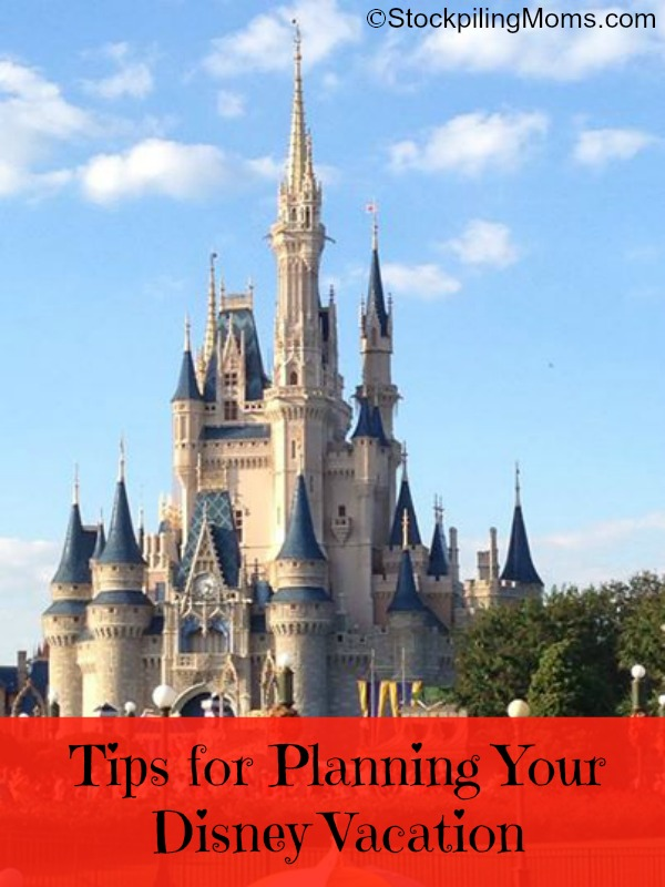 Tips for Planning Your Disney Vacation