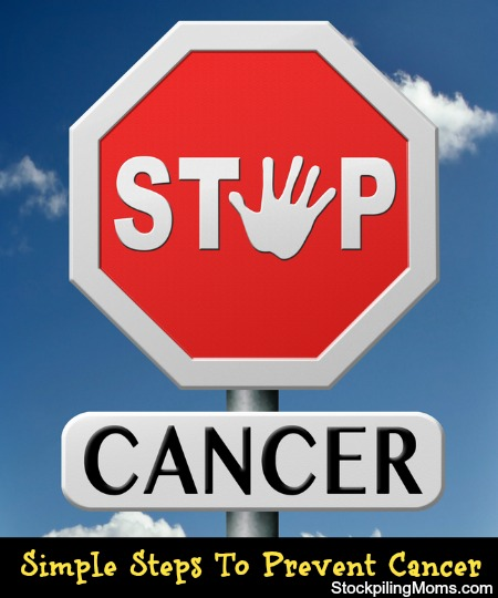 Simple Steps to Prevent Cancer