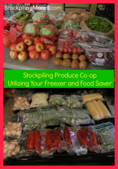 Stockpiling Produce Co-op - Utilizing Your Freezer and Food Saver