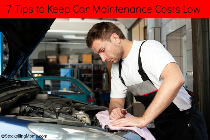 7 Tips to Keep Car Maintenance Costs Low