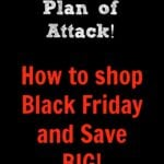 Black Friday Plan of Attack!