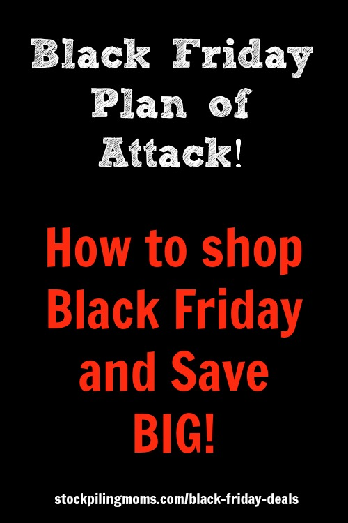 Black Friday Plan of Attack - How to shop Black Friday and Save Big!