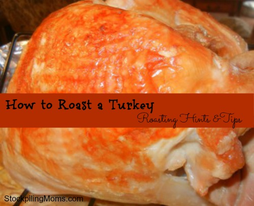 How to Roast a Turkey Roasting Hints &Tips
