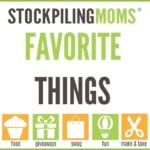 Stockpiling Moms Favorite Things Event