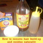 How to remove hair build-up and residue naturally
