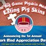 Sweepstakes :: Enter to win a Limited Edition Pork Rind Pack