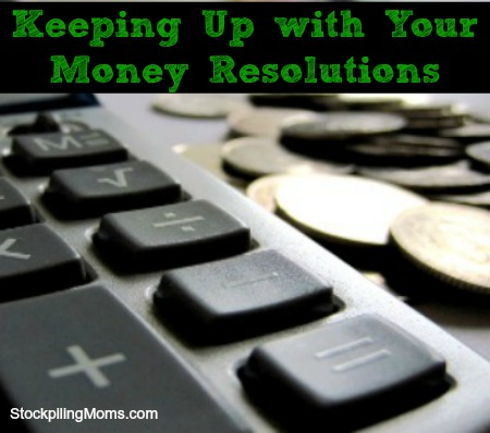 Keeping Up with Your Money Resolutions