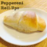 crescent pepperoni roll ups
