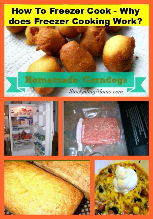 How To Freezer Cook - Why does Freezer Cooking Work