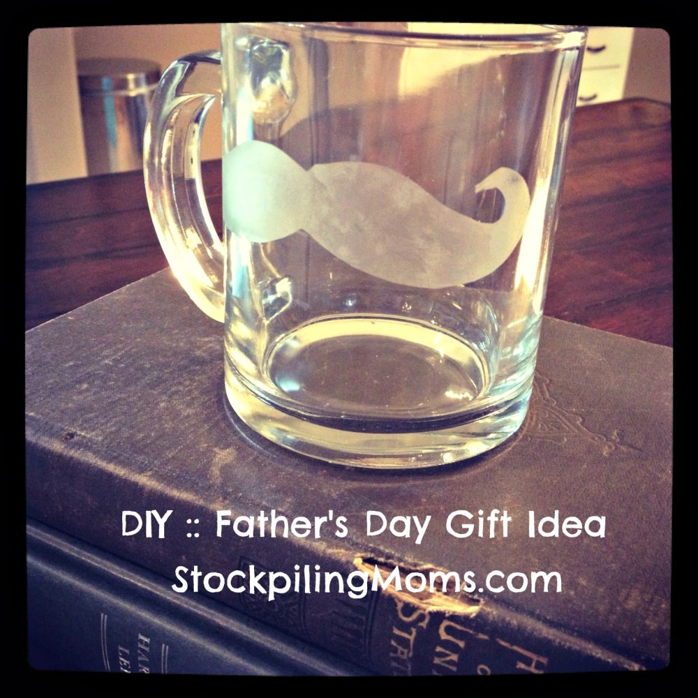 DIY Father's Day Mug - Mustache Etched Glass