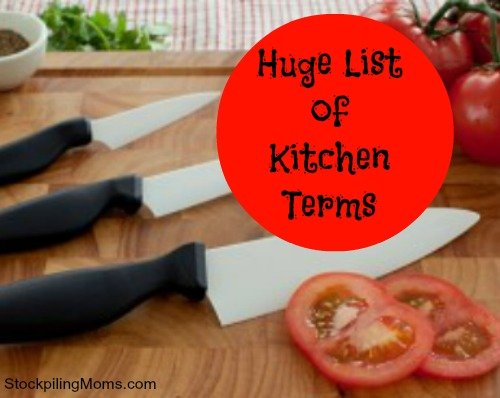 Huge list of kitchen terms. This is helpful to new cooks when trying to read recipes.