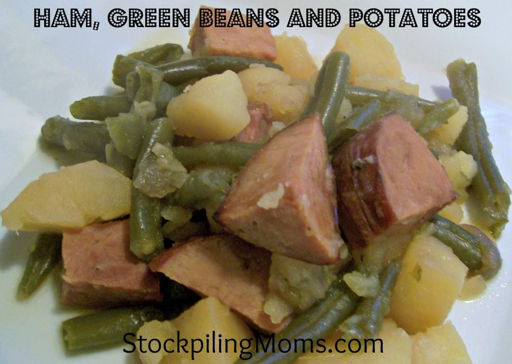 Ham, Green Beans and Potatoes