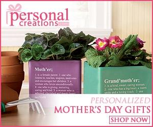Personal Creations – Mother's Day Gifts