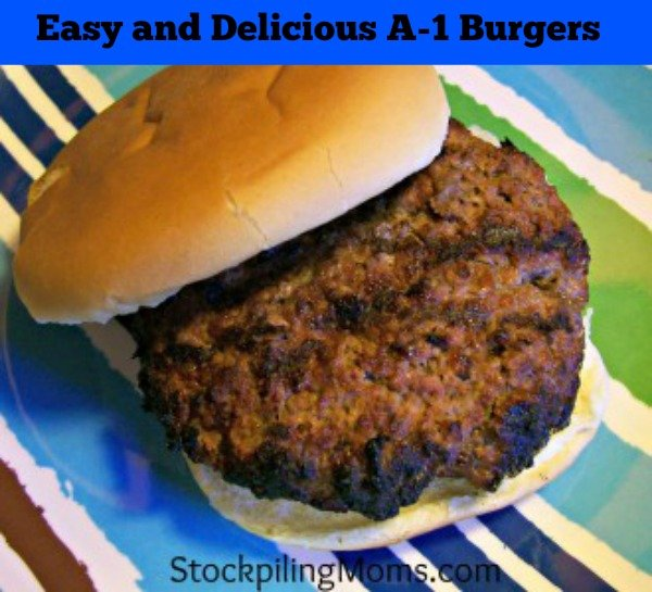 Easy and delicious A 1 Burgers are perfect for summer!