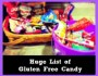 huge list of gluten free candy