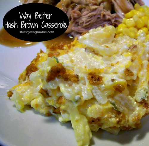 Way Better Hash brown Casserole is AMAZING! Best of all it is gluten free too!