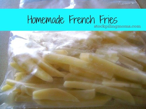 Homemade French Fries - A great way to save money and healthier too!