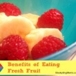 Benefits of Eating Fresh Fruit