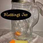 Blessings Jar - A family tradition for the New Year