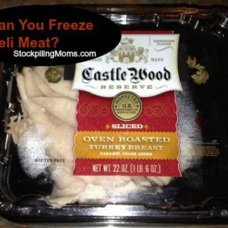 Can you freeze deli meat?