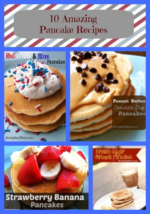 10 Amazing Pancake Recipes. If you like Pancakes this is for you!