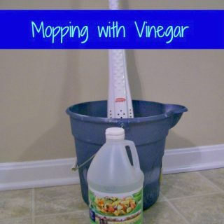Mopping with Vinegar – Safe for most Floor Types