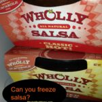 can you freeze wholly salsa