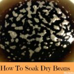 How to soak dried beans