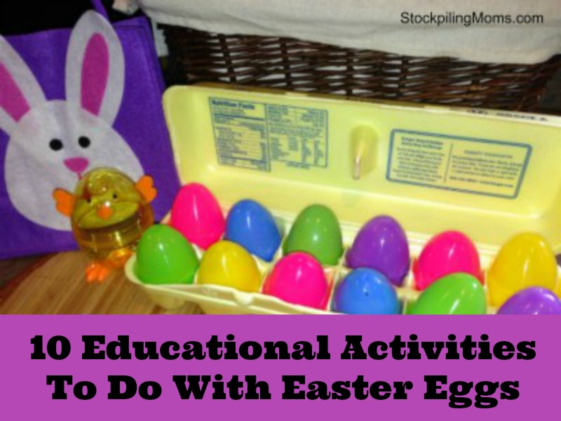 10 Educational Activities To Do With Easter Eggs