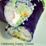 California Cream Cheese Sushi Roll