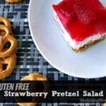 Gluten Free Strawberry Pretzel Salad2