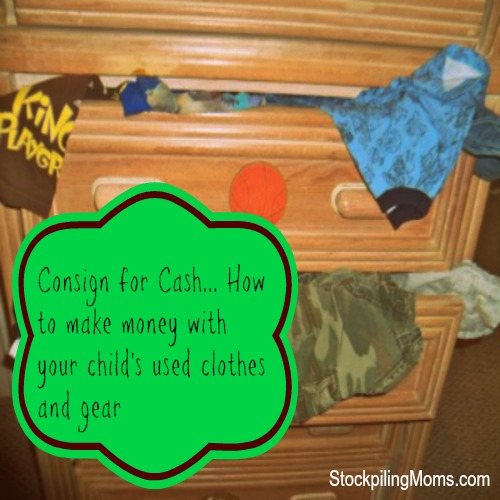 Consign for Cash....How to make money with your child's used clothes and gear