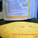 How To Freeze Unfrosted Cakes