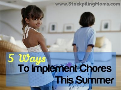 5 Ways To Implement Chores This Summer