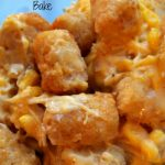 Chicken Tator Tot Bake