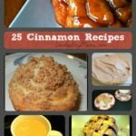 25 Cinnamon Recipes Collage