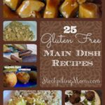 25 Gluten Free Main Dish Collage
