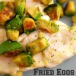 Fried Eggs and Avocados
